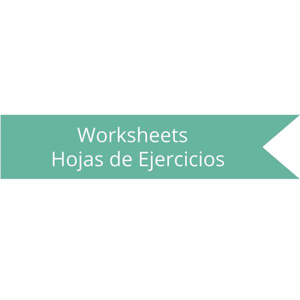 Worksheet - Hoja de Ejercicio